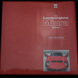 The Lamborghini Miura Bible by Joe Sackey